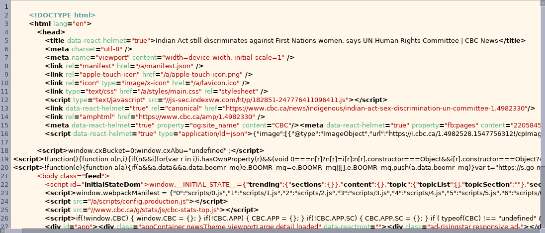 CBC News website HTML— it is messy, unformatted, without 		any line-breaks, and is completely illegible.